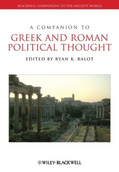 a-companion-to-greek-and-roman-political-thought