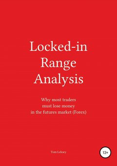 locked-in-range-analysis-why-most-traders-must