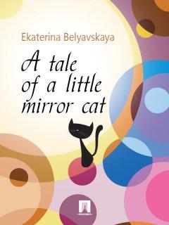 a-tale-of-a-little-mirror-cat