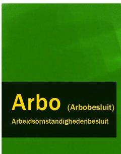 arbeidsomstandighedenbesluit-arbo-arbobesluit