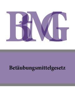 betubungsmittelgesetz-btmg