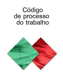 codigo-de-processo-do-trabalho-portugal