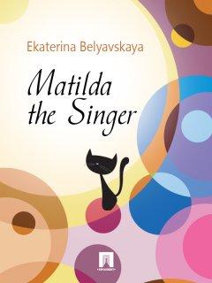matilda-the-singer
