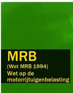 wet-op-de-motorrijtuigenbelasting-mrb-wet-mrb-1994