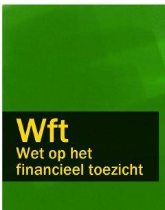 wet-op-het-financieel-toezicht-wft