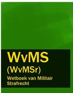 wetboek-van-militair-strafrecht-wvms-wvmsr