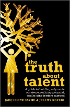 the-truth-about-talent-a-guide-to-building-a