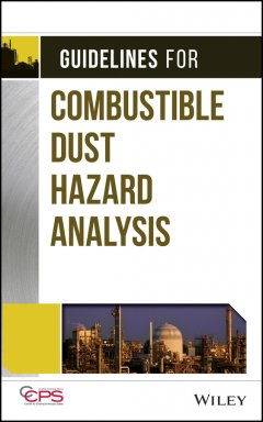 guidelines-for-combustible-dust-hazard-analysis