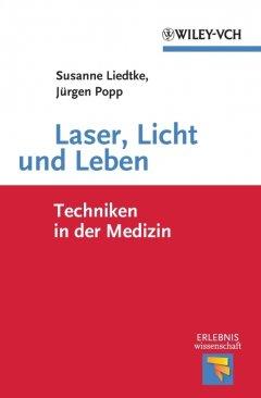 laser-licht-und-leben-techniken-in-der-medizin