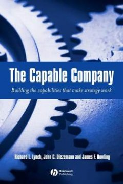 the-capable-company-building-the-capabilites-that