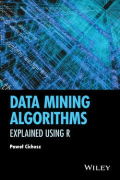 data-mining-algorithms-explained-using-r