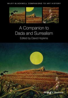 a-companion-to-dada-and-surrealism
