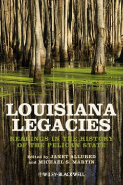 louisiana-legacies-readings-in-the-history-of-the