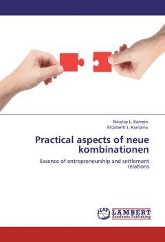 practical-aspects-of-neue-kombinationen-essence