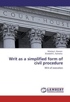 writ-as-a-simplified-form-of-civil-procedure-writ