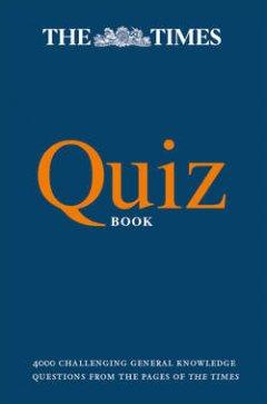 Olav Bjortomt - The Times Quiz Book: 4000 challenging general knowledge  questions. Читать книгу онлайн бесплатно