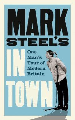 mark-steels-in-town