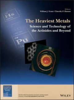 the-heaviest-metals-science-and-technology-of-the