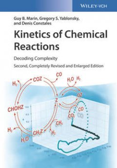 kinetics-of-chemical-reactions-decoding-complexity